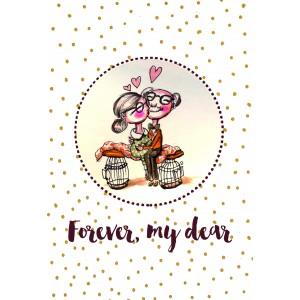 "Felicitare ilustrata ""Forever my dear"", Choofi"